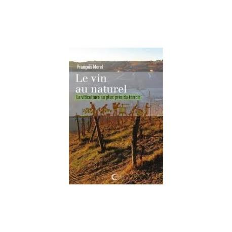 LE VIN AU NATUREL (nouvelle édition 2019)