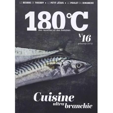 180°C Des recettes et des hommes Volume 16 (printemps 2019)