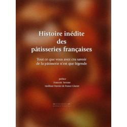 HISTOIRE INEDITE DES PATISSIERS FRANCAISES