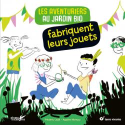 LES AVENTURIERS AU JARDIN BIO FABRIQUENT LEURS JOUETS