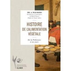 HISTOIRE DE L'ALIMENTATION VEGETALE depuis la Préhistoire jusqu'à nos jours