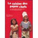 LA CUISINE DES PAPAS-CHEFS