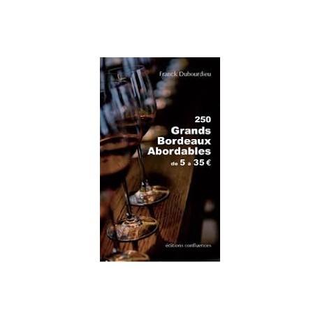 250 GRANDS BORDEAUX ABORDABLES DE 5 à 35€