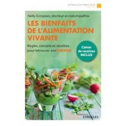 LES BIENFAITS DE L'ALIMENTATION VIVANTE