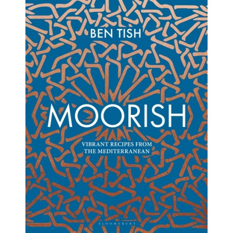 MOORISH vibrant recipes from mediterranean (anglais)