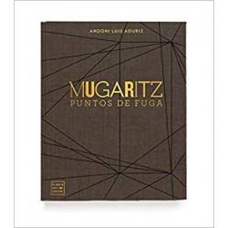 MUGARITZ puntos de fuga (espagnol)