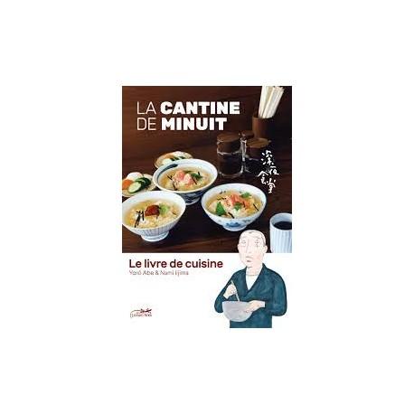 LA CANTINE DE MINUIT le livre de cuisine