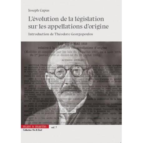 L'EVOLUTION DE LA LEGISLATION SUR LES APPELLATION D'ORIGINE