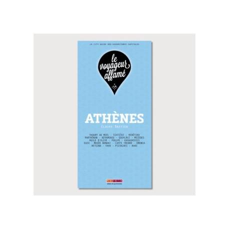 LE VOYAGEUR AFFAME - ATHENES