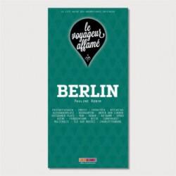 LE VOYAGEUR AFFAME - BERLIN