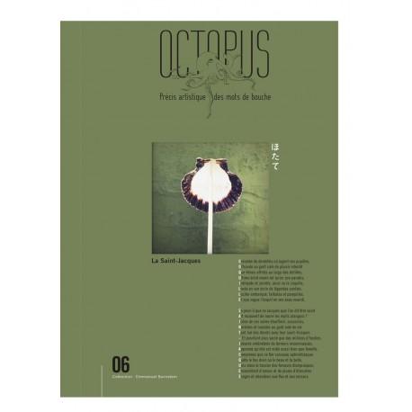 OCTOPUS Précis artistique des mots de bouche LA SAINT JACQUES