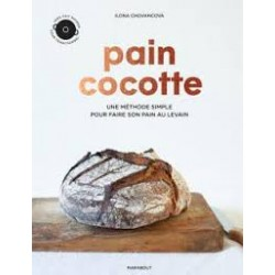 PAIN COCOTTE la méthode simple pour faire son pain au levain