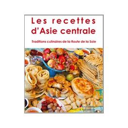 LES RECETTES D'ASIE CENTRALE