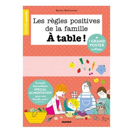 LES REGLES POSITIVES DE LA FAMILLE A TABLE!