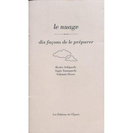 LE NUAGE - DIX FACONS DE LE PREPARER