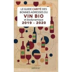 LE GUIDE CARITE DES BONNES ADRESSES DU VIN BIO ET BIODYNAMIQUE 2019-2020