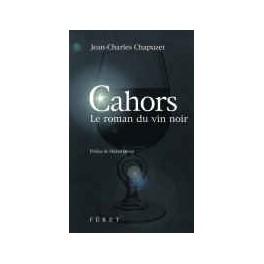 CAHORS LE ROMAN DU VIN NOIR