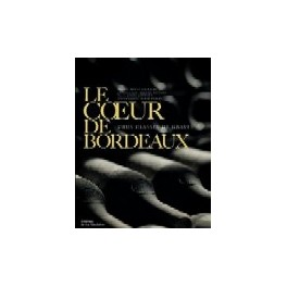 LE COEUR DE BORDEAUX CRUS CLASSES DE GRAVES