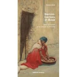BABYLONE, CARTHAGE ET ROME dans les cuisines et les langues de Maghreb