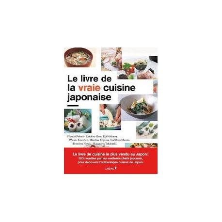 LE LIVRE DE LA VRAIE CUISINE JAPONAISE (format rigide)