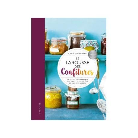 LE LAROUSSE DES CONFITURES (Nouvelle Edition)