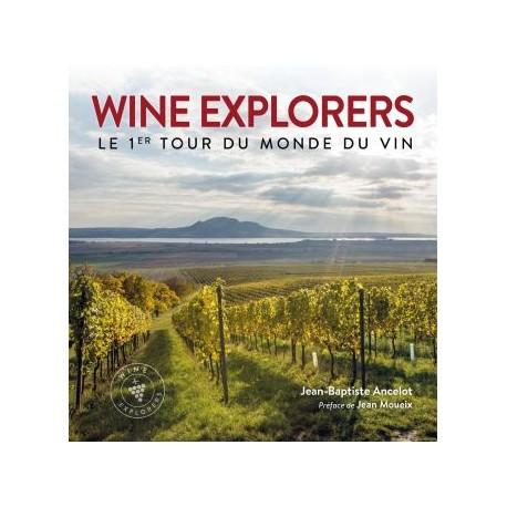WINE EXPLORERS le 1er tour du monde du vin