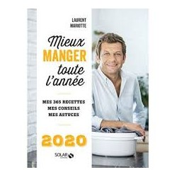 MIEUX MANGER TOUTE L'ANNEE