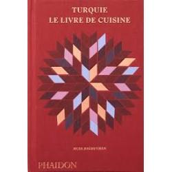 TURQUIE LE LIVRE DE CUISINE