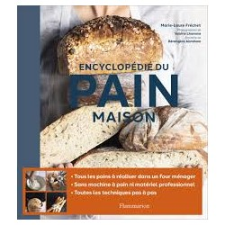 ENCYCLOPEDIE DU PAIN MAISON