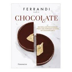 CHOCOLATE-FERRANDI recipes and techniques from the Ferrandi school of culinary arts