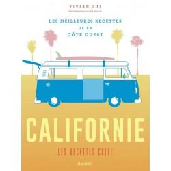 CALIFORNIE les recettes cultes