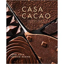 CASA CACAO the journey back to the source of chocolate (anglais