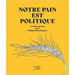 NOTRE PAIN EST POLITIQUE