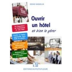 OUVRIR UN HOTEL ET BIEN LE GERER