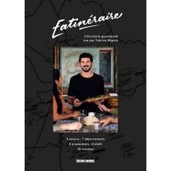 EATINERAIRE L'Occitanie gourmande vue par Fabrice Mignot