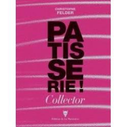 PÂTISSERIE ! ULTIME RÉFÉRENCE - ÉDITION COLLECTOR