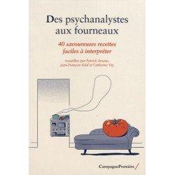 DES PSYCHANALYSTES AUX FOURNEAUX