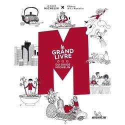 M LE GRAND LIVRE DU GUIDE MICHELIN
