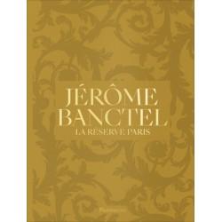 JEROME BANCTEL LA RESERVE PARIS