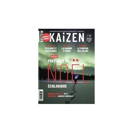 KAIZEN N°47 - explorateur de solutions écologiques et sociales