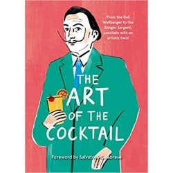 THE ART OF THE COCKTAIL (anglais)