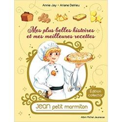 MES PLUS BELLES HISTOIRES ET MES MEILLEURES RECETTES Jean petit marmiton