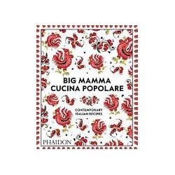 BIG MAMMA CUCINA POPOLARE contemporary italian recipes (anglais)