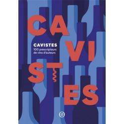 CAVISTES 100 Prescripteurs de vins d'auteurs