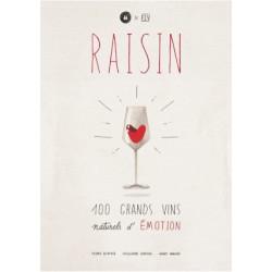 RAISIN 100 GRANDS VINS NATURELS D'ÉMOTION