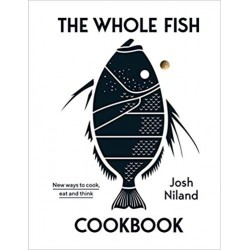 THE WHOLE FISH COOKBOOK (anglais)