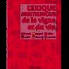 LEXIQUE MULTILINGUE DE LA VIGNE ET DU VIN nouvelle edition