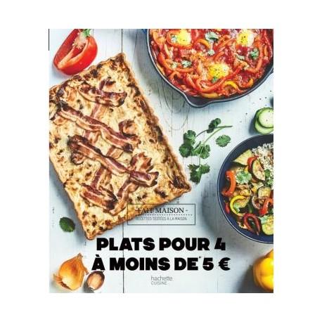 PLATS POUR 4 A MOINS DE 5€