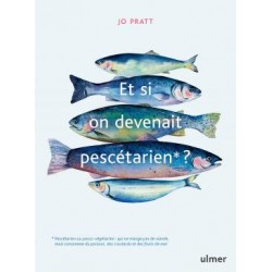ET SI ON DEVENAIT PESCETARIEN ?