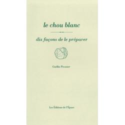 LE CHOU BLANC DIX FACON DE LE PREPARER